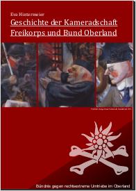Geschichte der Kameradschaft Freikorps und Bund Oberland